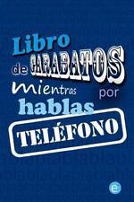 Libro de Garabatos Mientras Hablas Por Teléfono (2014, Paperback)