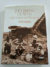 A Pictorial History of the Darling Downs (1850-1950) by Maurice French,...