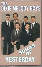 "THE DIXIE MELODY BOYS.......""SONGS OF YESTERDAY""........OOP GOSPEL CASSETTE"