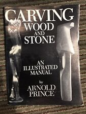 Carving Wood And Stone Vintage Signed Book By Arnold Prince Sculpture Manual