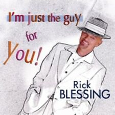 I'm Just the Guy for You! by Rick Blessing CD 2007 JZ470