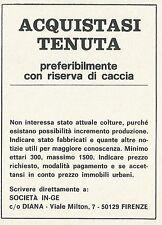 W3979 Acquistasi tenuta con riserva di caccia - Firenze - Pubblicità 1972 - Adv.