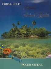 CORAL REEFS - Natures Riches Realm Roger Steene *LIKE NEW COPY**