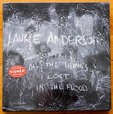 SIGNED - LAURIE ANDERSON - ALL THE THINGS I LOST IN THE FLOOD 2018 1ST/1ST FINE