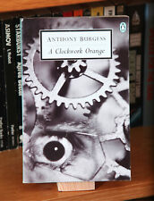 A Clockwork Orange, Anthony Burgess. Penguin paperback 1996 edition