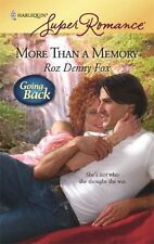 Superromance: More Than a Memory 1509 by Roz Fox (2008, Paperback)