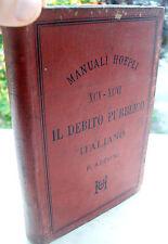 1891 MANUEL HOEPLI 'LA DETTE NATIONALE ITALIEN' PREMIÈRE EDITION. FRANC. AZZONI
