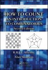 How to Count: An Introduction to Combinatorics, Second Edition (Discrete Mathema