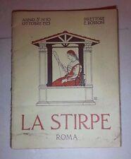RIVISTA LA STIRPE ROSSONI N.10 1925 FUTURISMO FASCISMO CECCANO ZOOLOGIA CREMONA