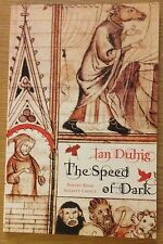 THE SPEED OF DARK Rolf Ian Duhig Book (NEW) Paperback