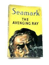 The Avenging Ray Seamark 1952 Book 34831