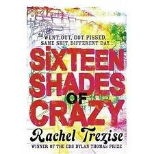 Sixteen Shades of Crazy by Rachel Trezise (Paperback) Book New