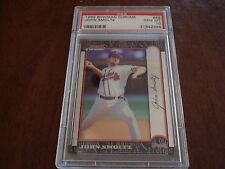 1999 Bowman Chrome Original Atlanta Braves HOF Pitcher John Smoltz PSA GEM MT 10