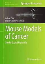 Mouse Models of Cancer: Methods and Protocols (Methods in Molecular Biology)