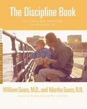 The Discipline Book: How to Have a Better-Behaved Child From Birth to-ExLibrary