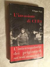 FILIPPO GAJA L'INVASIONE DI CUBA INTERROGATORI PRIGIONIERI EDIZ. PARENTI 1961
