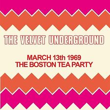 The Velvet Underground - March 13th 1969 - The Boston Tea Party. New 2 CD set.