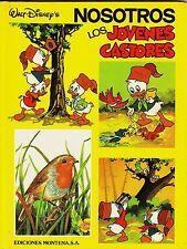NOSOTROS LOS JOVENES CASTORES nº: 4 (cómics Pato Donald/sobrinitos) MONTENA 1984