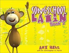 Song School Latin 2 Student Text (Classical Academic Press) Rehn/Perrin