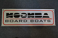 MOOMBA SKI BOARD BOAT BANNER SIGN WAKE BOARDING
