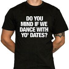 DANCE WIT' YO' DATES  Animal House T-Shirt - 100% Cotton Gildan Brand Shirts