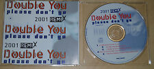 Double you - Please don't go (remix). 5 track. CD-Maxi (CP1708)