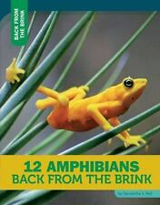 12 Amphibians Back from the Brink