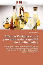 Effet de l''origine sur la perception de la qualité de l''huile d''olive: Intera