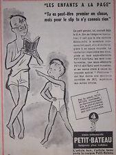 PUBLICITÉ PRESSE 1957 SOUS-VÊTEMENTS PETIT-BATEAU ENFANTS A LA PAGE -ADVERTISING