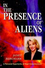 In the Presence of Aliens: A Personal Experience o