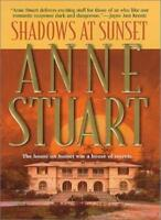 Shadows At Sunset By Anne Stuart. 9781551665719