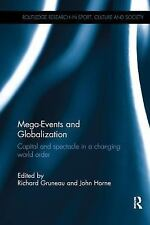 Mega-Events and Globalization: Capital and Spectacle in a Changing World Order (