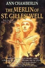 THE MERLIN OF ST. GILLES' WELL by Ann Chamberlin— hard cover 1st ed book, as new