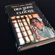 Marie-Louise Fischer  Des sons de cloche