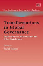 Transformations in Global Governance: Implications for Multinationals and Other