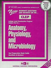 ANATOMY, PHYSIOLOGY, AND MICROBIOLOGY (College Level Examination Series) (Passbo