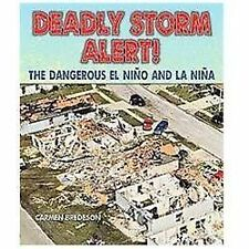 Deadly Storm Alert!: The Dangerous El Nino and La Nina-ExLibrary