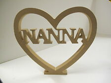 "HEART ""NANNA CUT OUT"" Free Standing  18mm thick"