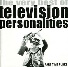 Part Time Punks: Best Of - Television Personalities (2013, CD NEU)