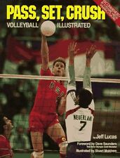 Pass, Set, Crush: Volleyball Illustrated by Jeff Lucas