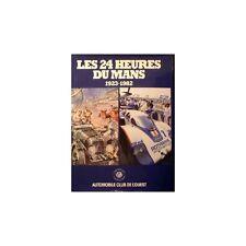 LES 24 HEURES DU MANS 1923-1982 - LIVRE D'OCCASION