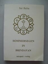 Sommersegen in Brindavan von Sai Baba 1985 Band I