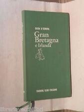 GRAN BRETAGNA E IRLANDA Piero Lucca TCI Guida d Europa 1972 Viaggi Turismo di e