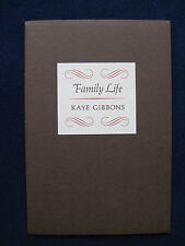 KAYE GIBBONS Family Life 1/500 SIGNED by Ms. Gibbons 'Cure for Dreams' Excerpt