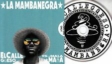 LA MAMBANEGRA El Calle Gueso Y Su Mala Mana 2017 UK 10-trk promo CD
