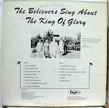 THE BELIEVERS about the king of glory LP VG+ A&R87X43A Vinyl  Record