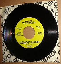 Cannonball Adderley Quintet – Money In The Pocket / Hear Me Talking 45 Promo NM