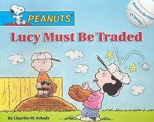 Lucy Must Be Traded (Peanuts (10x8))