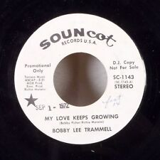 """Bobby Lee Trammell My Love Keeps Growing / I Believe in You 7"""" 45 Souncot WLP EX"""