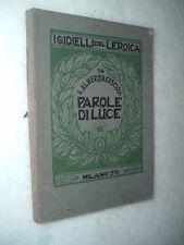 I Gioielli dell' EROICA - Parole di luce / [scritti di] A. Alberti, B. Casciola